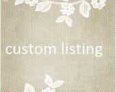 Custom listing for Sylvia