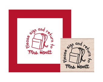 NEW for 2016 Backpack Teacher Please Sign and Return to Personalized Rubber Stamp