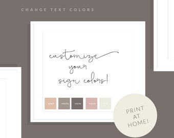 Customize Your Printable Sign Colors!