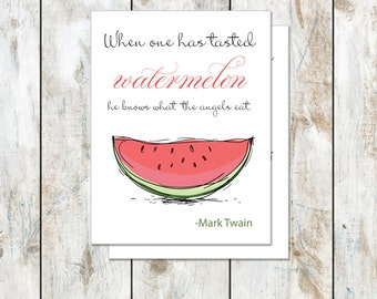 Mark Twain Angels Quote Stationery - Folded Watermelon Stationery - When one has tasted watermelon he knows what the angels eat - Mark Twain