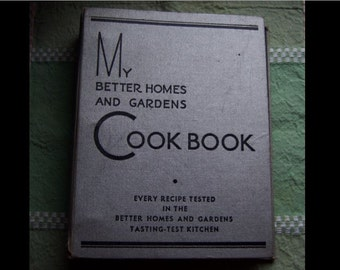 1935 COOKBOOK My Better Homes Gardens Recipes baking cooking silver Art Deco