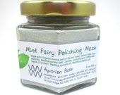 Mint Fairy Polishing Mask - Mint Facial Scrub - Cleansing Mask  - Organic Cleansing Grains - Miracle Grains with French Green Clay