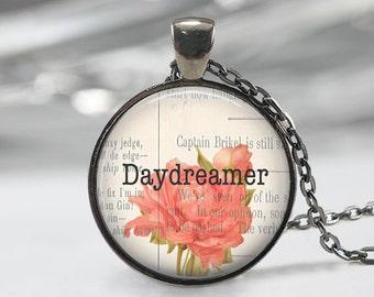 Daydreamer  Glass Pendant - Boho Jewelry - Quote  Necklace - Art Pendant - Boho Necklace - Flower pendant