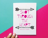 funny valentine card anniversary card romantic card shot through the heart bon jovi quote card valentines day gift valentine for him
