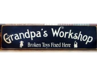 Grandpa's Workshop broken toys fixed here primitive wood sign