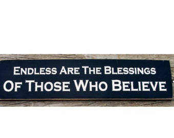 Endless are the blessings of those who believe primitive sign