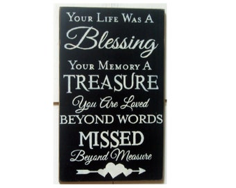 Your Life Was A Blessing Primitive Wooden Sign