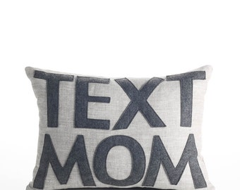 "Linen Throw Pillow, Decorative Pillow, ""Text Mom"" 10X14 inch pillow"