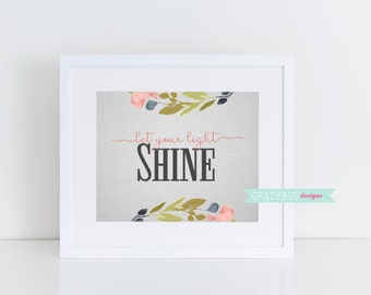 Let your Light Shine Print, wall art printable, printable quote, LDS Printable, Young Womens, Instant Download