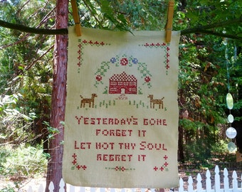 Vintage Cross Stitch Sampler Good Night Quote, Yesterday's Gone Forget It - Let Not They Soul Regret It, Finished, Red Brown Green 8 x 11