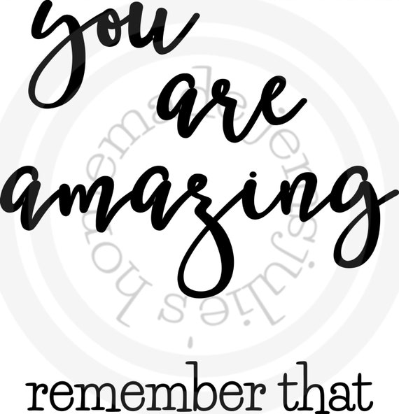 Amazing Svg: You Are Amazing SVG