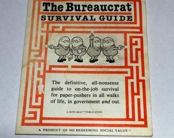 Vintage Book The Bureaucrat Survival Guide 1982