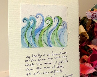 """Shakespeare """"the more i give to thee the more i love"""" Big Card"""" 5x7""""  Watercolor Original Matching Envelope Blank"""