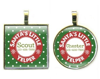 Santa's Little Yelper Personalized Dog ID Pet Tag Custom Pet Tag You Choose Tag Size & Colors