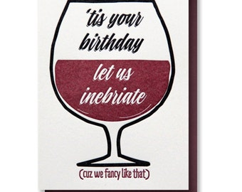 BEST SELLER! Funny Friend Birthday Letterpress Card Inebriate   Wine   Alcohol Birthday   kiss and punch
