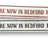 You Are Now in Bedford Falls 4 x 29- Single sign.