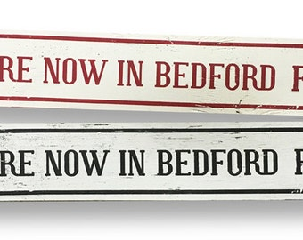 You Are Now in Bedford Falls 6 x 32- Single sign.
