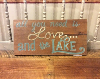 LOVE...and the lake rustic sign