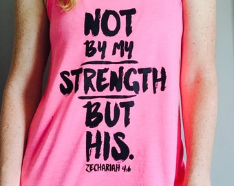 Faith Inspired Workout Tank Top - Not by my Strength but His