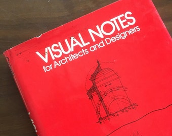 Visual Notes for Architects and Designers. by Norman Crowe and Paul Laseau. 1984
