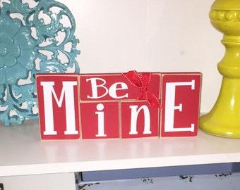 Be Mine Blocks- Valentine's Decor, Valentine's Day Decor, Valentine's Day Wood Blocks
