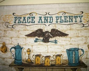 VIntage 1972 Linen Tea towel Wall hanger  Peace and Plenty Home and Hearth