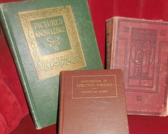 Lot of 3 Antique School Books 1922 Handbook Effective Writing, 1930 Pictured Knowledge, Jr Classes Stories of Today