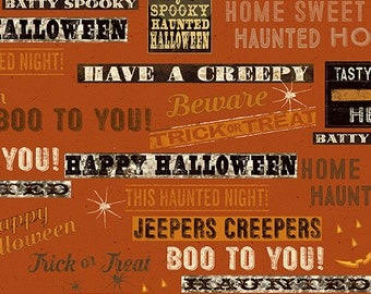 Jeepers Creepers Halloween Fabric Orange Words by Dan DiPaolo Collection Y1914-37
