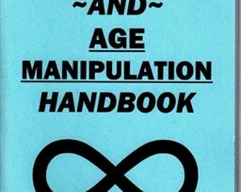 THE IMMORTALITY AND age manipulation handbook