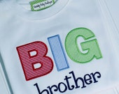 Boys Shirt, Big or Little Brother, Appliqued Shirt, Blue, Red, Green, White, Monogrammed, Name, Big Brother, Lil Brother, Sibling Shirt