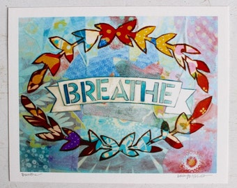 Breathe HandLettered Scroll Banner Rainbow Colored Laurel Wreath Gifts Under 25 Gifts for Her Yogi Gift Art Print Quote Print