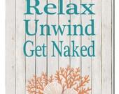 Nautical Bathroom Art, Teal Coral, Seashells, Coral, Bathroom Wall Art Decor, Relax Unwind Get Naked, Beach house decor, Print or Canvas
