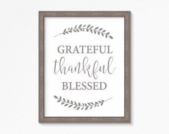 Grateful, Thankful, Blessed-Fall Printable-Autumn Printable-Thanksgiving Printable-Farmhouse Sign-4 Printable Sizes Included