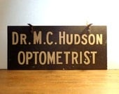 TexasTinsel Only Antique Metal Sign OPTOMETRIST Doctor FREE Shipping Vintage Signs Industrial Man Cave