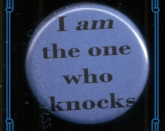 One Who Knocks Button