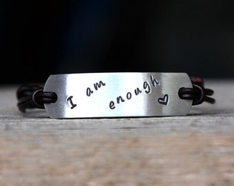 Hand stamped leather bracelet  I am enough