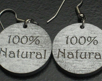 "Small Silver ""100% Natural"" Painted Earrings"