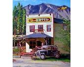 McCarthy, Alaska Art Print, Historic Ma Johnson's Hotel, Model A Ford, Alaska Gift, Edge of Alaska, Kennicott Painting, Alaska Souvenir