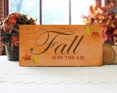 Fall Is In The Air Sign, Autumn Wall Decor, Fall Wall Sign