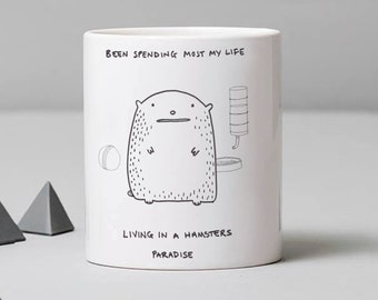 Living In A Hamster's Paradise Mug