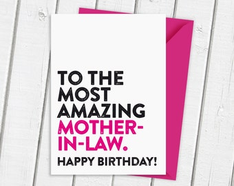Happy Birthday To The Most Amazing Mother-In-Law Card