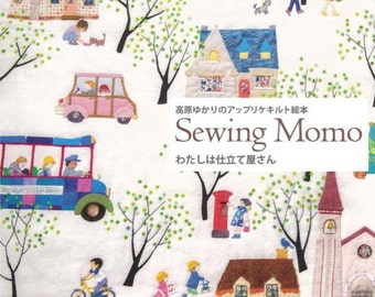 Sewing Momo Apiquetd, and Quiltied  picture Book Japanese Craft Book Japanese and English