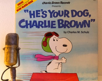"ON SALE Charlie Brown Snoopy Peanuts Gang Charles M Schulz Vinyl Record Album Lp 1960s Family Children ""He's Your Dog, Charlie Brown"" (1978"