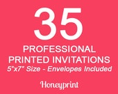 35 PRINTED INVITATIONS with Envelopes Included, Professional Press Printing