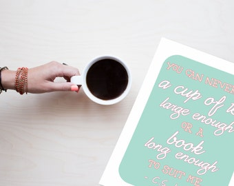 Typography Art Print - A Cup of Tea - C. S. Lewis quote in mint, pink and white