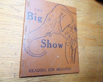 Childrens Early Reader 1950s softcover 1957 THE  BIG SHOW