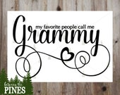 My Favorite People Call Me Grammy SVG file