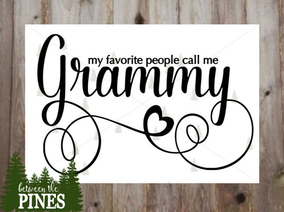 Download My Favorite People Call Me Grammy SVG file