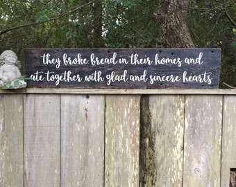 Acts 2:46, They ate together sign, Kitchen Signs, Fixer Upper Inspired Signs,  45x9.25, Farmhouse Signs, Rustic Signs