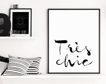 Très Chic Print, French Quote, French Decor, Paris Poster, French, Typographic Prints, Très Chic, Paris Decor Office Art, Très Chic Poster